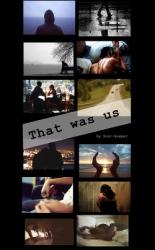 Это были мы (СИ)